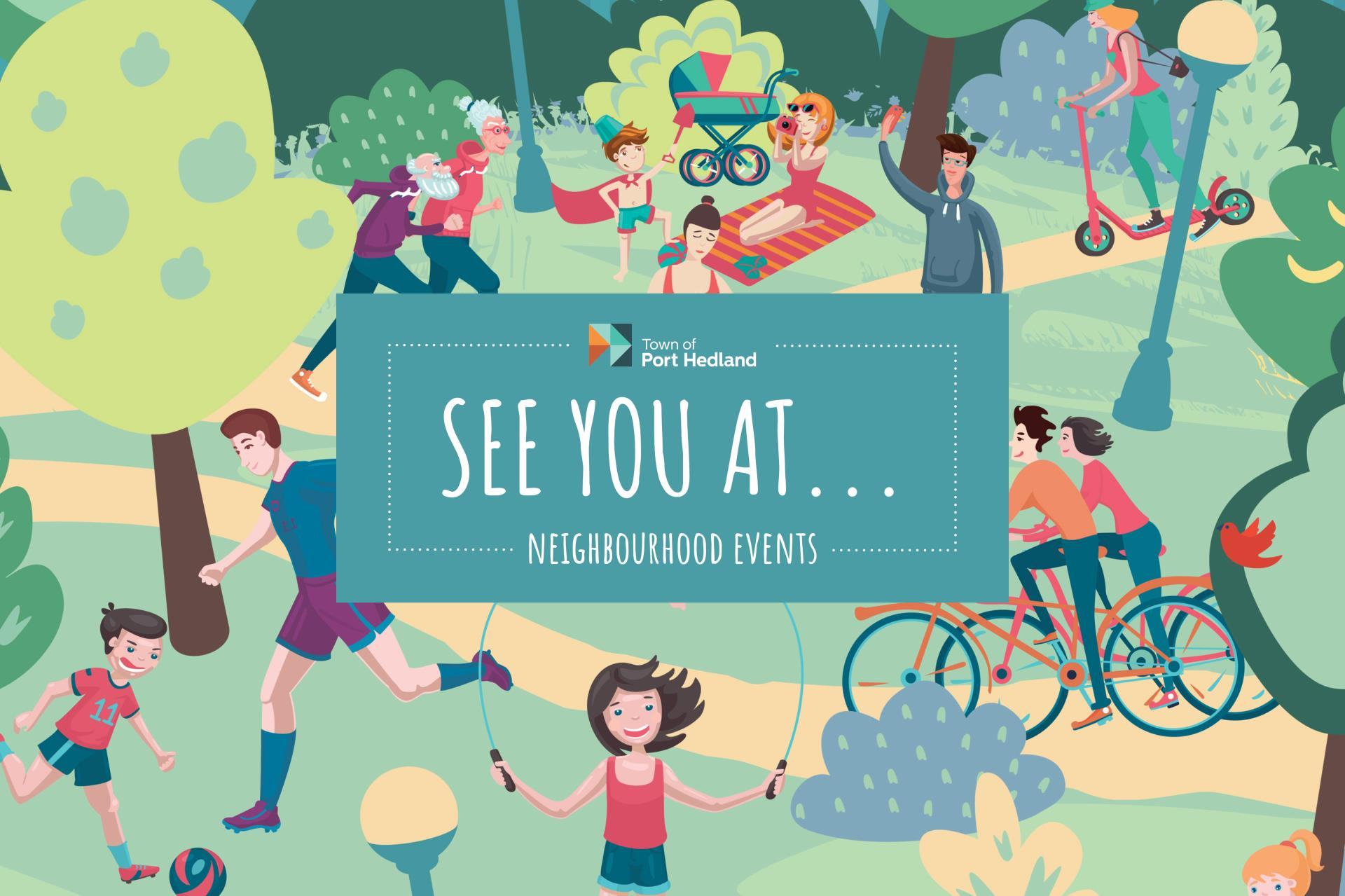 See You At...Neighbourhood Events Series