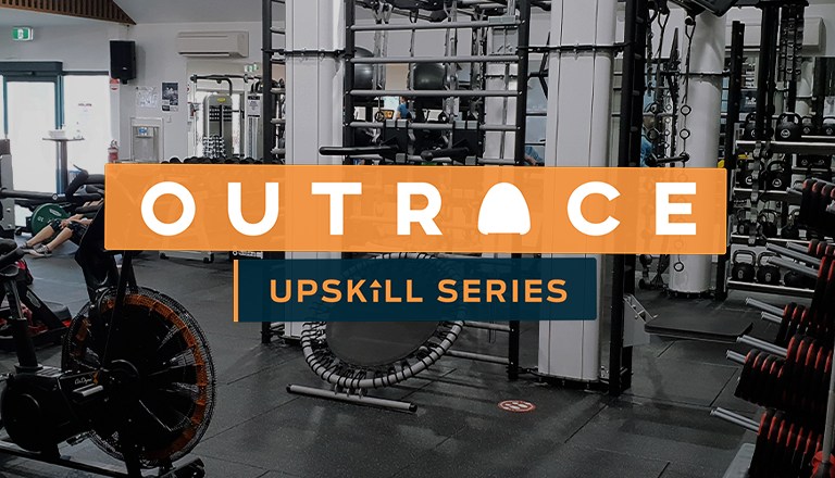 Outrace Upskill Series