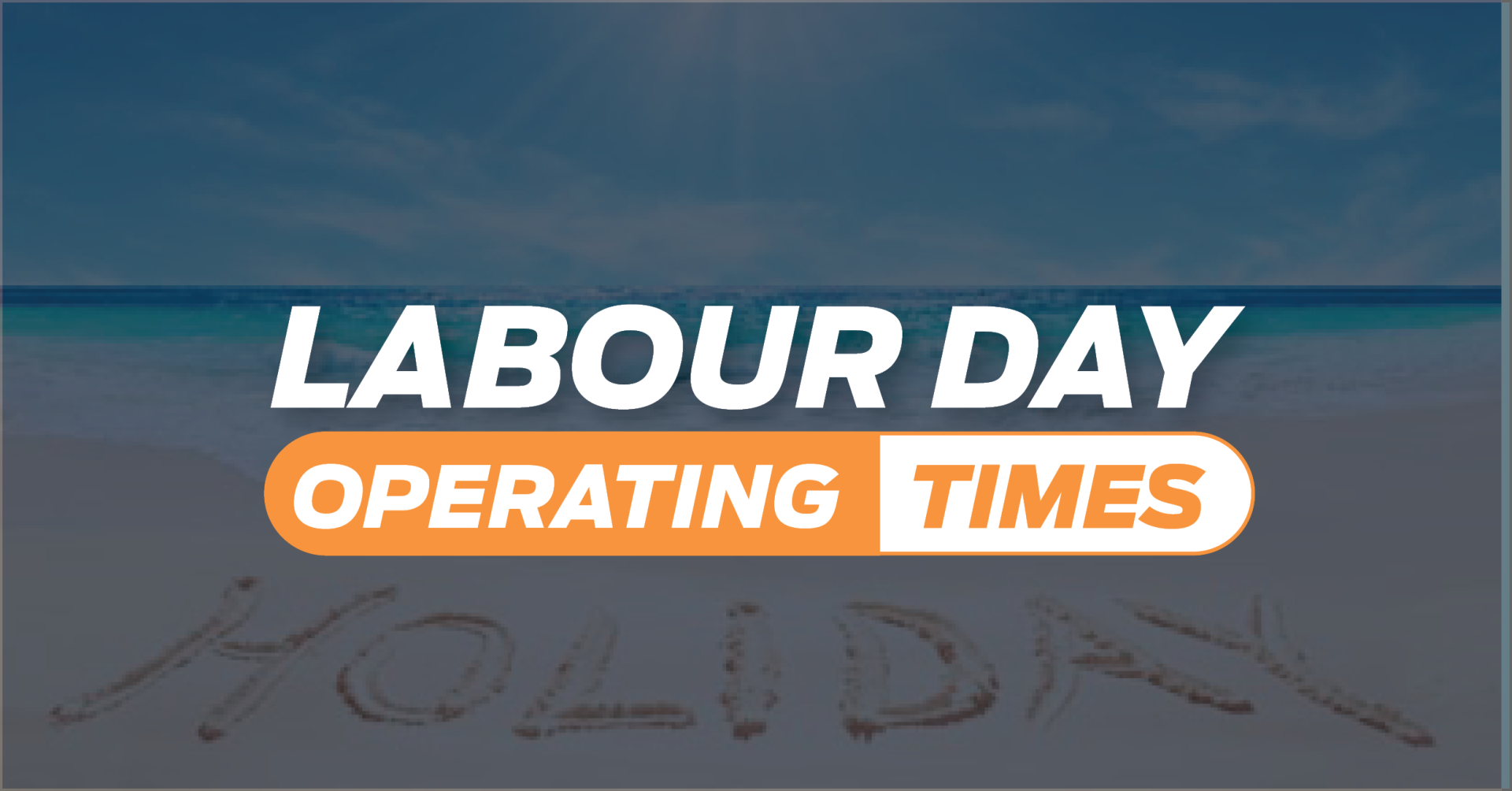 Labour Day Operating Times